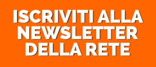 iscriviti alle a newsletter della rete